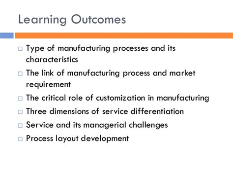 how layout decision is affected by process type process choice and layout decisions in manufacturing and