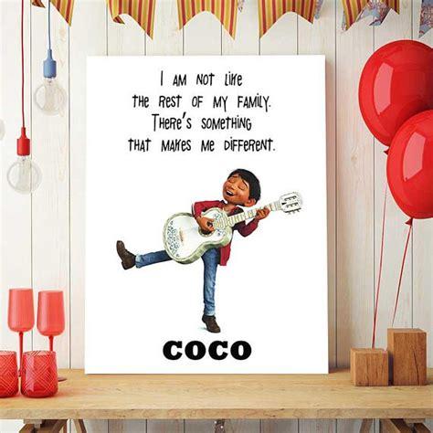 coco quotes disney coco movie printable disney coco art coco quotes coco movie