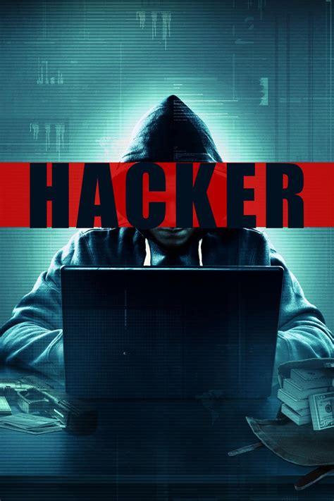 film hacker movie hacker 2016 posters the movie database tmdb