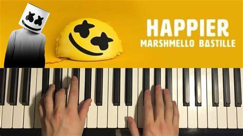 marshmello happier chords how to play marshmello ft bastille happier piano