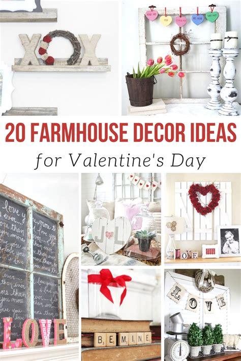farmhouse ideas  valentines day yesterday  tuesday