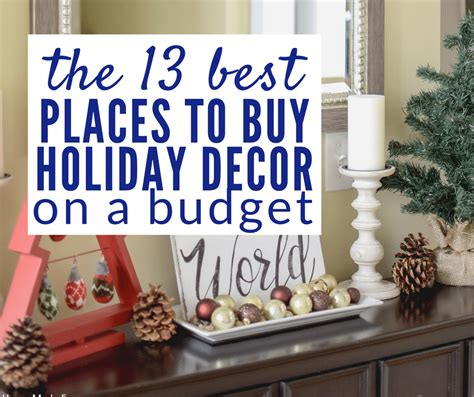 places to buy home decor 13 favorite places to buy holiday decor on the cheap our home made easy