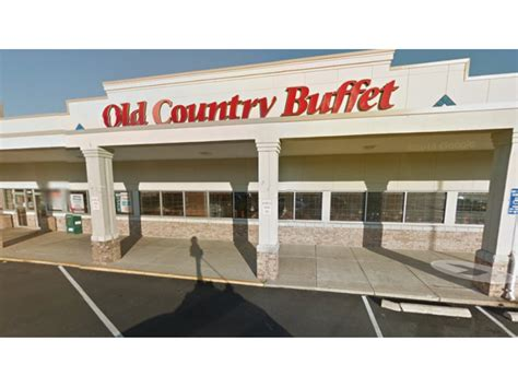 Old Country Buffet Closes On Richmond Highway Patch Buffet Richmond Va