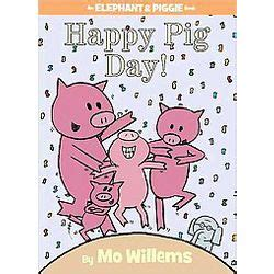 An Elephant Piggie Book Happy Pig Day By Mo Willems Elephant Piggie Biggie Hardcover Mo Willems Target