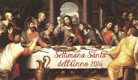 programma settimana santa 2016 parrocchia pasqua 2016 programma settimana santa e dirette web
