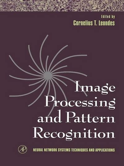 pattern recognition ebook neural network systems techniques and applications volume
