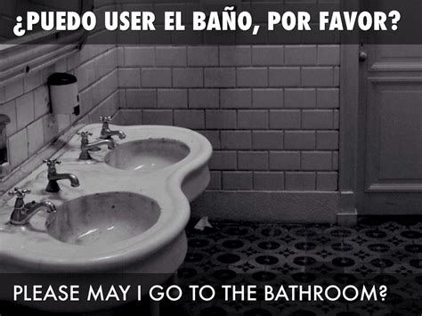 i am going to the bathroom in spanish can u go to the bathroom in spanish best bathroom 2017