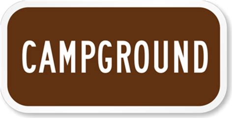 the color of a recreation area sign is cground sign csite sign sku k 5436