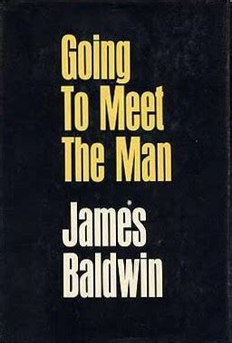 the rockpile by james baldwin themes going to meet the man wikipedia