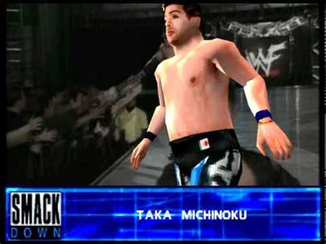 taka michinoku entrance wwf smackdown 2! know your
