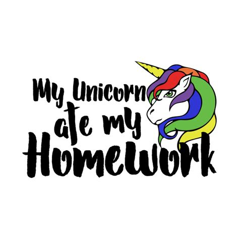 my ate my unicorn ate my homework my unicorn ate my homework t shirt teepublic