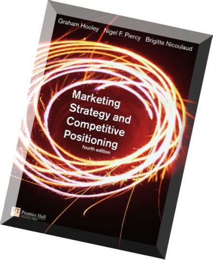 Marketing Strategy And Competitive Positioning By Hooyle marketing strategy and competitive positioning