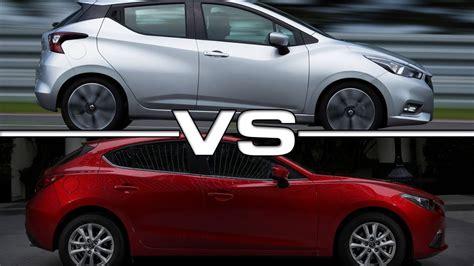 2017 Nissan Micra Vs Mazda 3