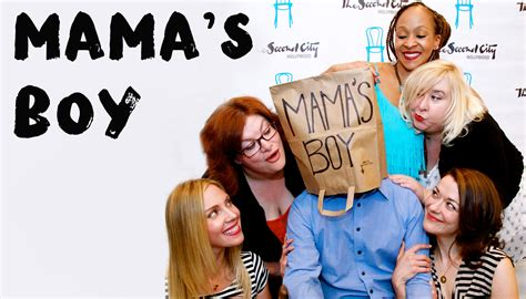 8 Ways To Identify A Mamas Boy by The Second City Shows