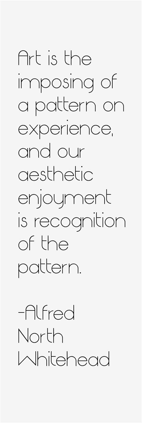 pattern recognition quotes alfred north whitehead quotes sayings