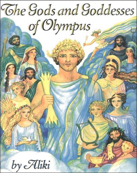 mythology unlock the stories of the gods goddesses and mythical beasts books gods and goddesses of olympus aliki 001989 details
