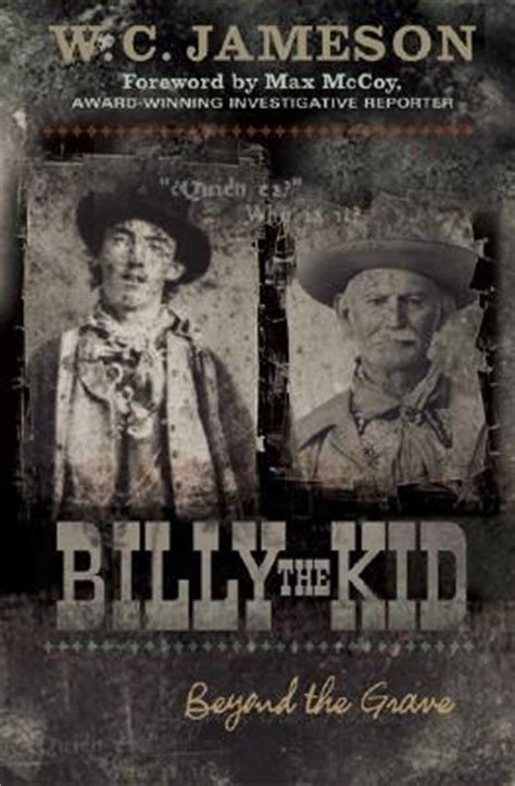 beyond east and west books billy the kid beyond the grave by w c reviews