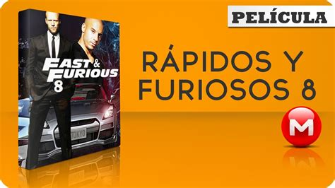 film fast and furious 8 full movie download fast and furious 8 full movie latin spanish download