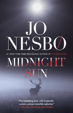 midnight sun blood on 184655859x midnight sun by jo nesb 248 reviews discussion bookclubs lists
