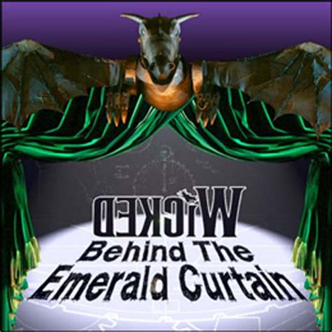 behind the emerald curtain a chance to go behind the emerald curtain theatre news