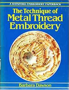 Metil Thawson Thamzone Technique Of Metal Thread Embroidery Craft Paperbacks
