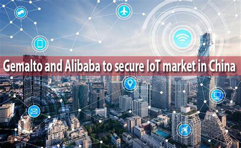 alibaba market alibaba and gemalto partner up to secure china s iot