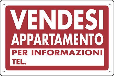 cartello affittasi appartamento cartello polionda vendesi appartamento per informazioni