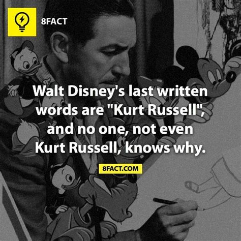 8fact on twitter quot walt disney s last written words are quot kurt russell quot and no one not even