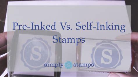 custom made rubber sts self inking and pre inked sts what s the difference pre inked vs self inking sts