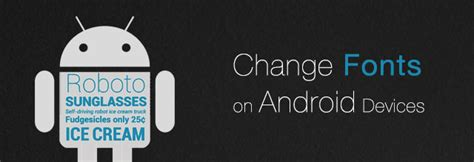 how to change the font on android how to change fonts on android phone or tablet androidheat