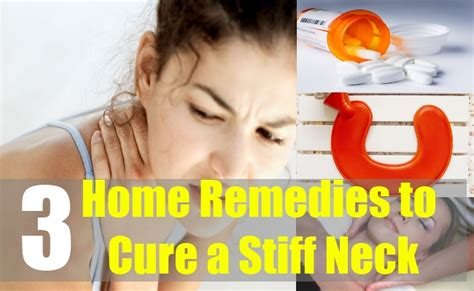 3 home remedies to cure a stiff neck home remedies