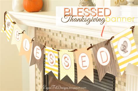 printable free thanksgiving banner sugartotdesigns blessed thanksgiving banner free printable