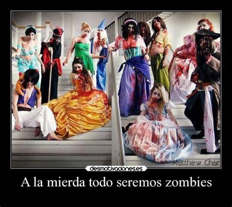 imagenes chistosas zombie a la mierda todo seremos zombies desmotivaciones