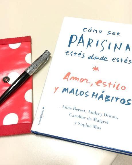 como ser parisina estes libros c 243 mo ser parisina est 233 s donde est 233 s paperblog