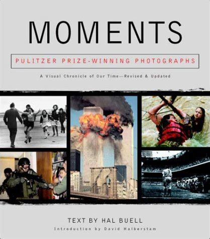 moment of books moments pulitzer prize winning photographs a visual