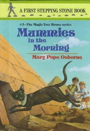 magic tree house wiki mummies in the morning the magic tree house wiki