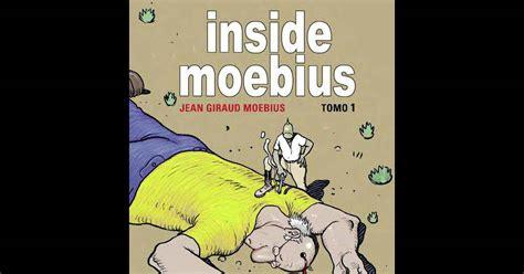inside moebius 2 8467901993 jean giraud alias moebius mort du dieu de la bande dessin 233 e