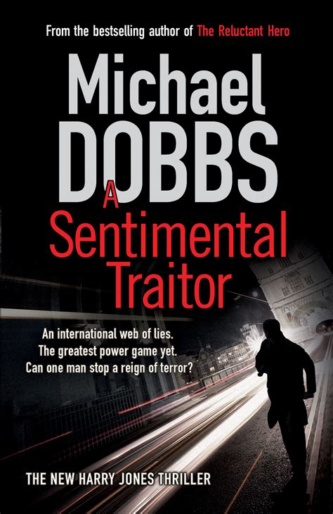 traitor a thriller books michael dobbs official publisher page simon schuster uk