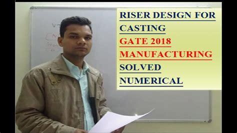 youtube design for manufacturing casting riser design welding gate 2018 solved