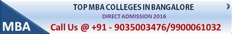 Admission For Mba 2015 In Bangalore by Mba Admission 2016 Process Mba 2016