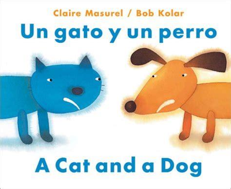 libro un gato a cat un gato y un perro a cat and a dog pekeleke