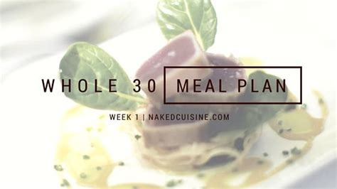 Whole 30 Sugar Detox by Whole 30 Meal Plan Week 1 30 Day Detox And Mess