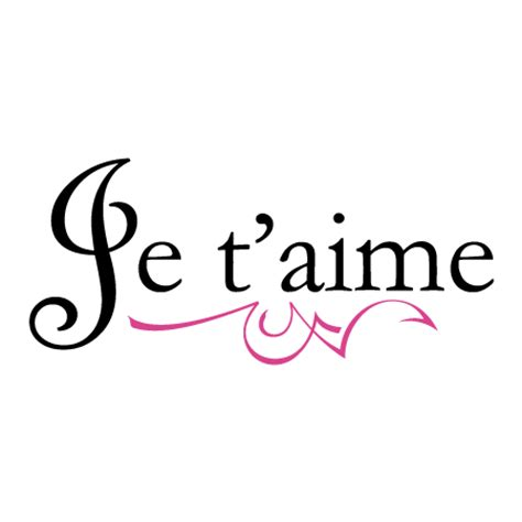 Je Taime by Je Taime Quote Inspiring Quotes And Words In