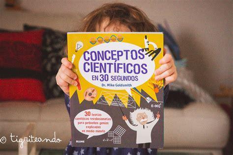 libro conceptos cientficos en 30 10 libros sobre experimentos tigriteando