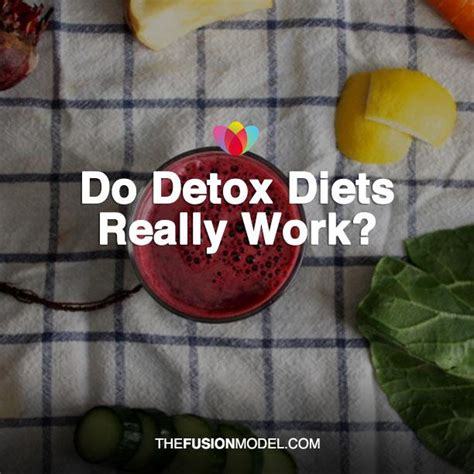 Does The Detox Diet Work by The Fusion Model Page 7 Of 90 Mental Physical And