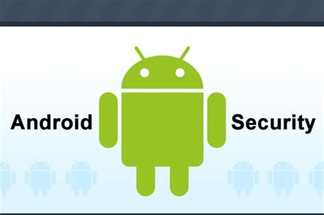 android phone security security apps for your android phone dailyvedas