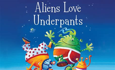 aliens love underpants aliens love underpants theatre royal windsor