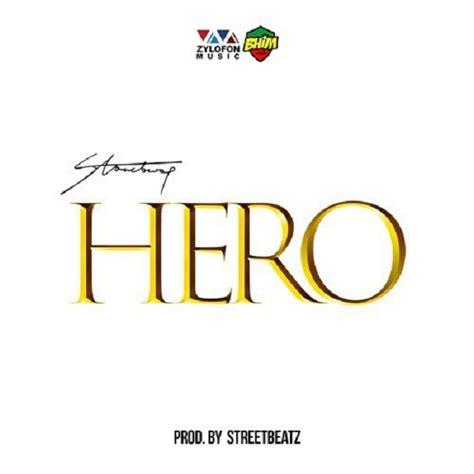 download mp3 from hero download mp3 stonebwoy hero dartalk