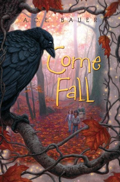 in the fall they come back books a c e bauer come fall