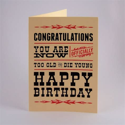 Happy Birthday Card For Younger Happy Birthday Card Quot Too Old To Die Young Quot Greeting Card Black And Red Print Funny Happy